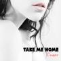 C. Evans - Take Me Home